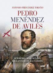PEDRO MENÉNDEZ DE AVILÉS