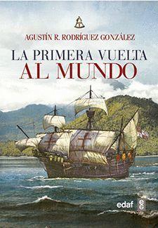 PRIMERA VUELTA AL MUNDO 1519-1522, LA