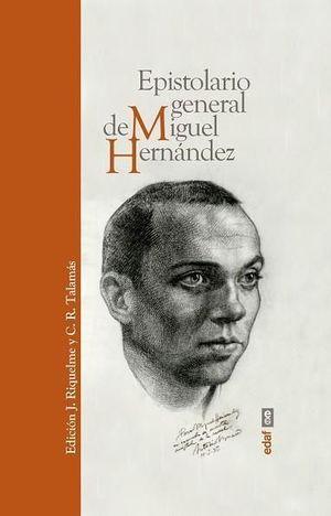 EPISTOLARIO GENERAL DE MIGUEL HERNANDEZ
