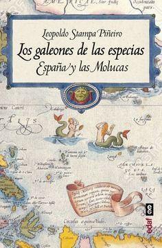 GALEONES DE LAS ESPECIAS, LOS