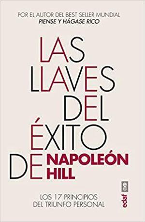 LLAVES DEL ÉXITO DE NAPOLEÓN HILL, LAS