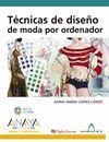 TECNICAS DE DISEÑO DE MODA POR ORDENADOR