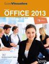 OFFICE 2013. GUIA VISUAL