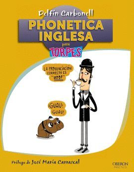 PHONETICA INGLESA PARA TORPES