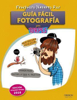 FOTOGRAFIA - GUÍA FÁCIL