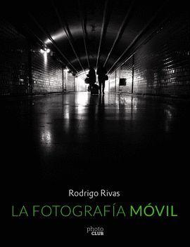 FOTOGRAFÍA MÓVIL, LA