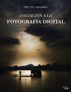 INICIACIÓN A LA FOTOGRAFÍA DIGITAL