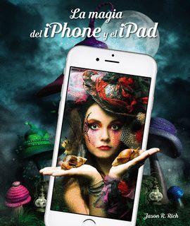 MAGIA DEL IPHONE Y IPAD, LA