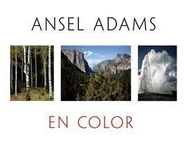 ANSEL ADAMS EN COLOR