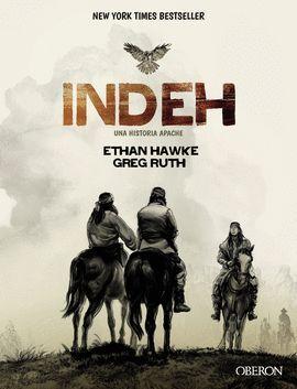 INDEH. UNA HISTORIA APACHE