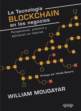 TECNOLOGÍA BLOCKCHAIN EN LOS NEGOCIOS, LA