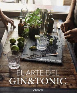 ARTE DEL GIN TONIC, EL