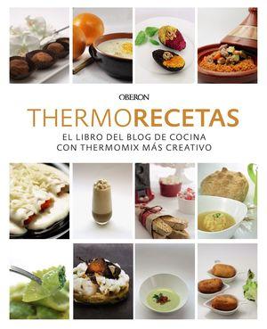 Elegant EL LIBRO DEL BLOG DE COCINA CON THERMOMIX MÁS CREATIVO. THERMORECETAS.COM.  9788441540361 La Llar Del Llibre