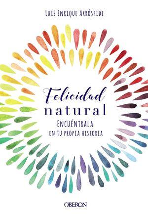 FELICIDAD NATURAL (LIBRO + DIARIO)