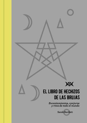 LIBRO DE HECHIZOS DE LAS BRUJAS, EL
