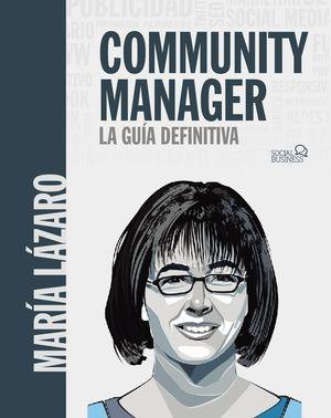 COMMUNITY MANAGER - LA GUÍA DEFINITIVA