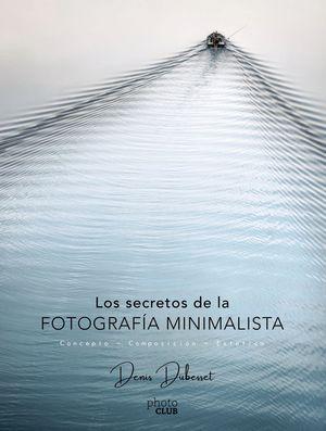 SECRETOS DE LA FOTOGRAFÍA MINIMALISTA, LOS