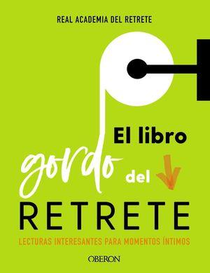 LIBRO GORDO DEL RETRETE, EL