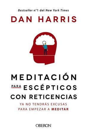 MEDITACIÓN PARA ESCÉPTICOS CON RETICENCIAS