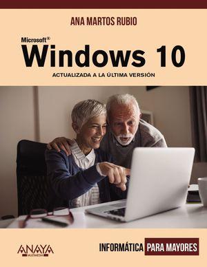 WINDOWS 10 - INFORMÁTICA PARA MAYORES