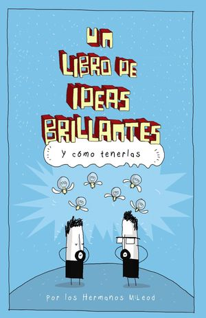 LIBRO DE IDEAS BRILLANTES, UN