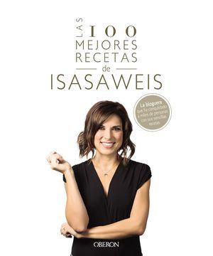 100 MEJORES RECETAS DE ISASAWEIS, LAS