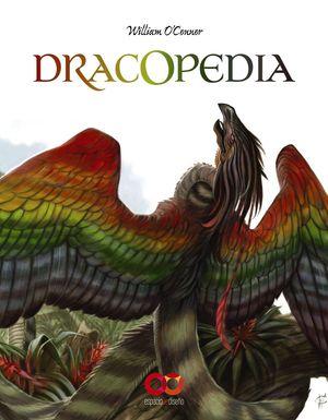DRACOPEDIA - DRAGONES DEL MUNDO