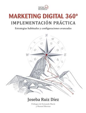 MARKETING DIGITAL 360º -  IMPLEMENTACIÓN PRÁCTICA