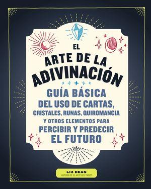 ARTE DE LA ADIVINACIÓN, EL