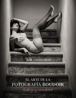 ARTE DE LA FOTOGRAFÍA BOUDOIR, EL