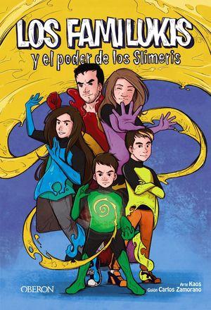 FAMILUKIS Y EL PODER DE LOS SLIMERIS, LOS