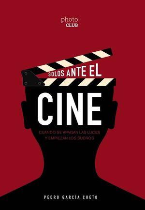 SOLOS ANTE EL CINE