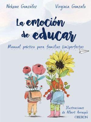 EMOCIÓN DE EDUCAR, LA