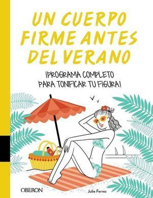CUERPO FIRME ANTES DEL VERANO, UN
