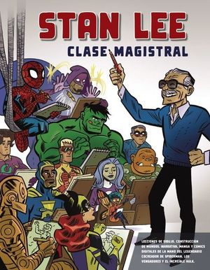 STAN LEE - CLASE MAGISTRAL