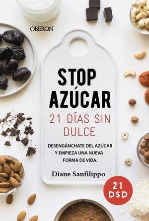 STOP AZÚCAR! 21 DÍAS SIN DULCE