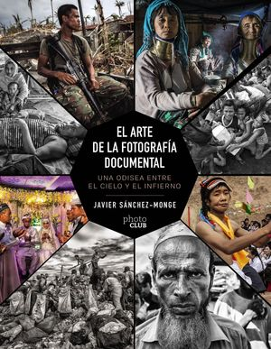 ARTE DE LA FOTOGRAFÍA DOCUMENTAL, EL