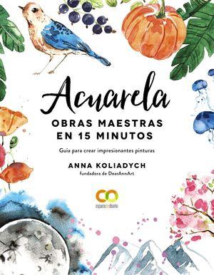 ACUARELA - OBRAS MAESTRAS EN 15 MINUTOS