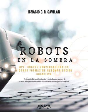 ROBOTS EN LA SOMBRA