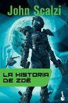 HISTORIA DE ZOË, LA
