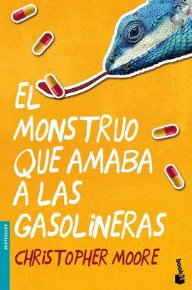 MONSTRUO QUE AMABA A LAS GASOLINERAS, EL