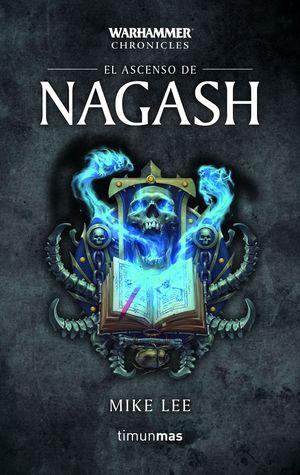 ASCENSO DE NAGASH, EL