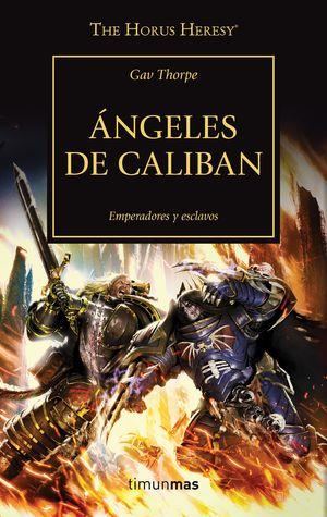 ÁNGELES DE CALIBAN - EMPERADORES Y ESCLAVOS