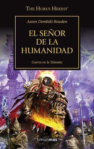 SEÑOR DE LA HUMANIDAD, EL. GUERRA EN LA TELARAÑA