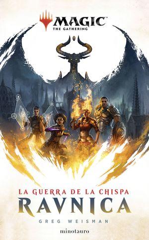 GUERRA DE LA CHISPA, LA: RAVNICA Nº1