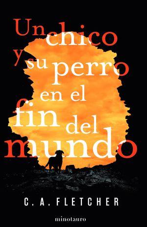 CHICO Y SU PERRO EN EL FIN DEL MUNDO, UN