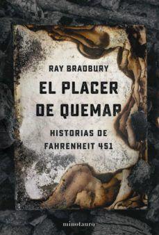 PLACER DE QUEMAR, EL
