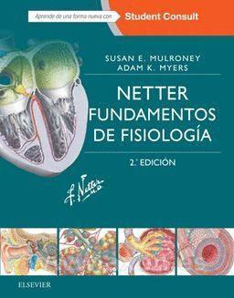 NETTER. FUNDAMENTOS DE FISIOLOGÍA + STUDENTCONSULT (2ª ED.)