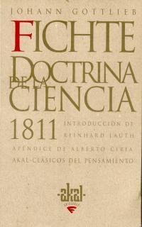 FICHTE. DOCTRINA DE LA CIENCIA 1811