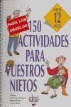 150 ACTIVIDADES PARA VUESTROS NIETOS